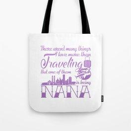 Traveling Nana Tote Bag