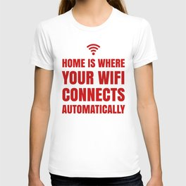 HOME IS WHERE YOUR WIFI CONNECTS AUTOMATICALLY (Red) T-shirt