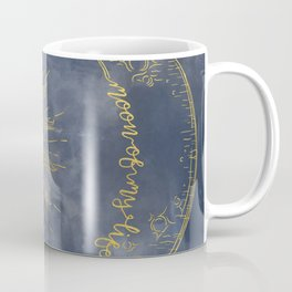 Gold Moon of My Life. My Sun and Stars Coffee Mug
