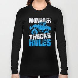Monster Trucks Rules Truck Lover Trucker Vehicle Design Long Sleeve T-shirt