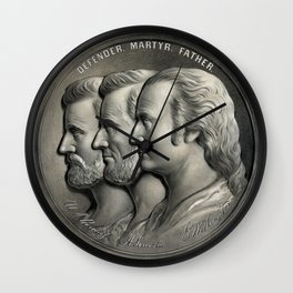 Defender, Martyr, Father -- Grant, Lincoln, And Washington Wall Clock