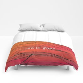 so it goes. Comforters