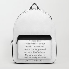 My Courage Always Rises-Jane Austen Quote Backpack