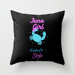 june girl cancer style Throw Pillow