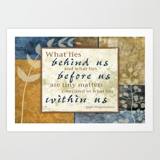 What Lies Within Us Art Print