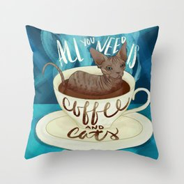 All you need is coffee and cats - sphynx cat art Throw Pillow