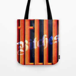 Hello Bitches Tote Bag