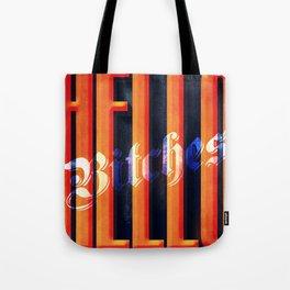 Hello Bitches Tote Bag