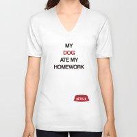 netflix V-neck T-shirts featuring Netflix ate my Homework by J.Stiglitz