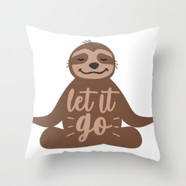 Sloth Lover Let it Go Yoga Sloth Meditating Sloth Gift Throw Pillow