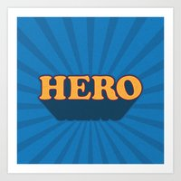 hero Art Prints featuring Hero by Word Quirk