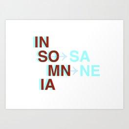 Insomnia / Insane Art Print