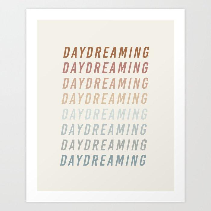 Daydreaming Art Print