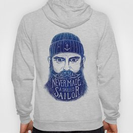 CALM SEAS NEVER MADE A SKILLED (Blue) Hoody
