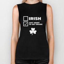 Irish Just Want To Get Drunk Clover St Patrick's Day Biker Tank