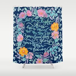 Let Your Light Shine- Matthew 5:16 Shower Curtain