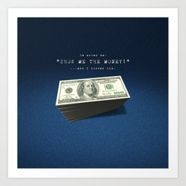 Show Me The Money - USD on Jeans Art Print