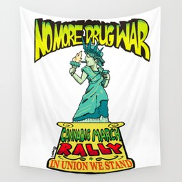 Cannabis March Rally - Statue of Liberty Wall Tapestry