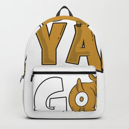 Goat Yams Funny Farming Gift Humor Ranch Sarcasm Herder Backpack