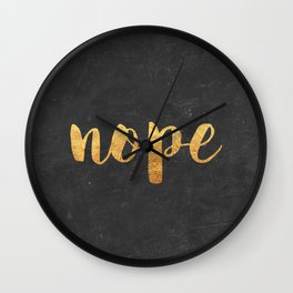 Nope Wall Clock