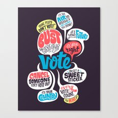 Vote! Canvas Print