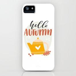 Hello Autumn! iPhone Case