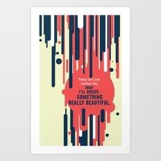 make something.... Art Print