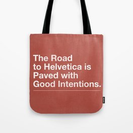 The Road to Helvetica Tote Bag