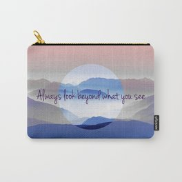 Look Beyond What You See Carry-All Pouch
