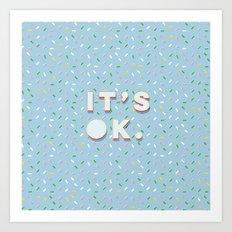 IT´S OK. POP Art Print