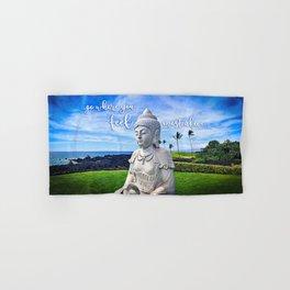 """Go where you feel most alive"" quote Hawaiian white Buddha Hand & Bath Towel"