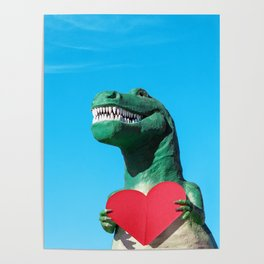 Tiny Arms, Big Heart: Tyrannosaurus Rex with Red Heart Poster