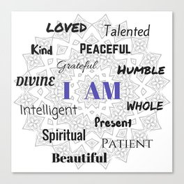 I AM... Positive Affirmation Canvas Print