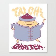 TAI CHI CHAI TEA Canvas Print