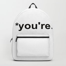 *you're Backpack