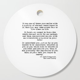 It was one of those rare smiles - F. Scott Fitzgerald Cutting Board