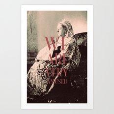 ♡ Your Majesty? ♡ Art Print