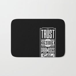Lab No. 4 Trust Residue Of Promises Fulfilled Inspirational Quotes Bath Mat