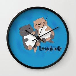 I love you like no otter Wall Clock