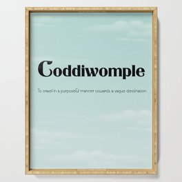 "Coddiwomple ""To travel in a purposeful manner towards a vague destination"" Serving Tray"
