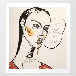 SNOTTY-NOSED DREAM GIRL Art Print