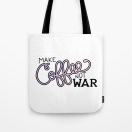 Coffee Not War (Unicorn) Tote Bag