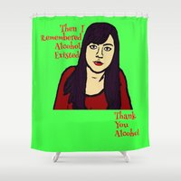 parks Shower Curtains featuring Parks April Thanks Alcohol by Kramcox