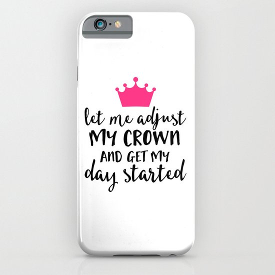 Adjust My Crown Funny Quote iPhone & iPod Case by EnvyArt ...