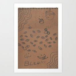 Bleh as an Idea Art Print