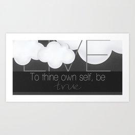ALWAYS Be True To Yourself Art Print