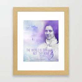 """St. Therese """"The Wold Is Thy Ship..."""" Framed Art Print"""