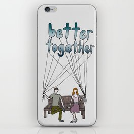 better together iPhone Skin