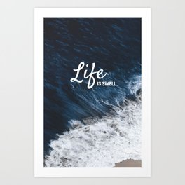 Life is Swell Art Print