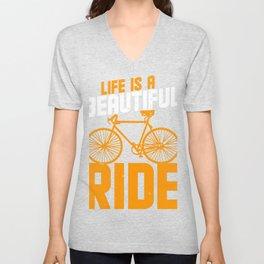 Life is Beautiful Ride  Unisex V-Neck